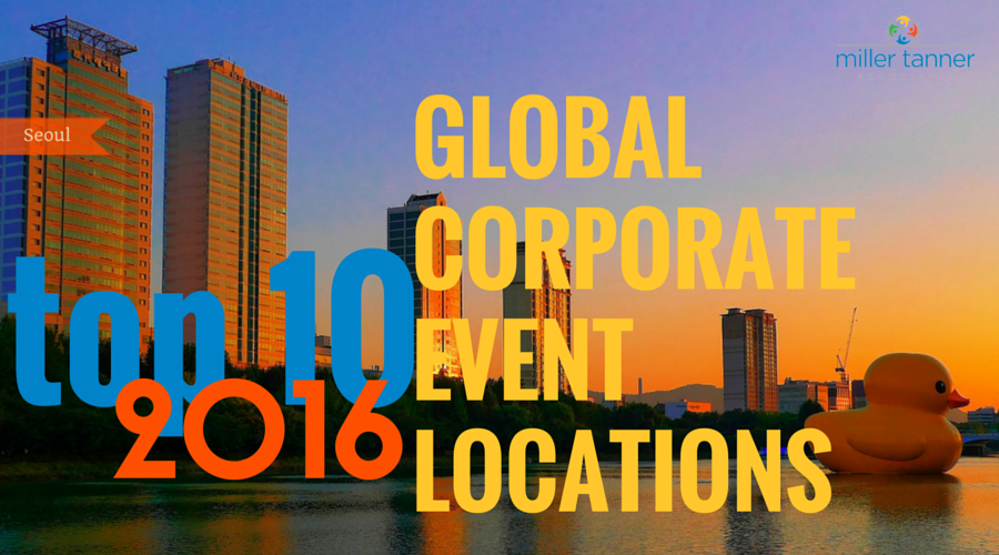 Top 10 Global Corporate Event Destinations