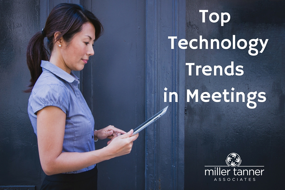 Top Technology Trends for Meetings