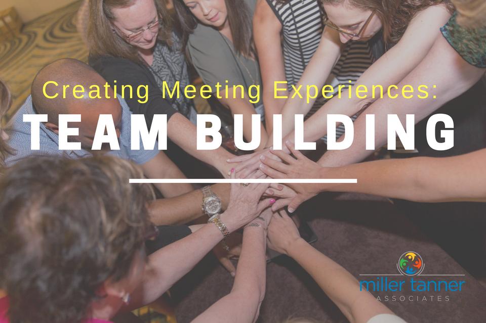 Creating Meeting Experiences Team building