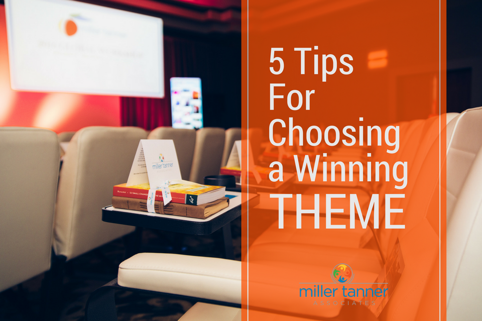 5 tips for choosing a meeting or event theme