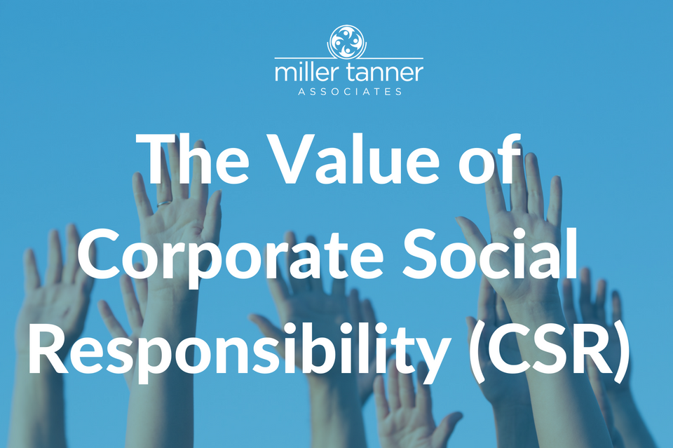 The Value of Corporate Responsibility (CSR)
