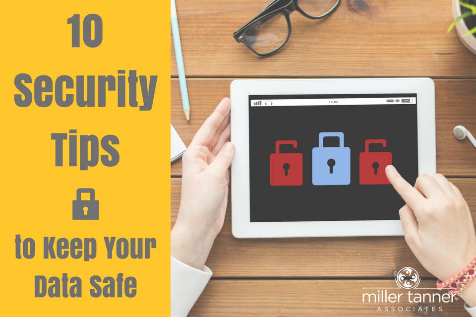 security tips data safe millertanner.com