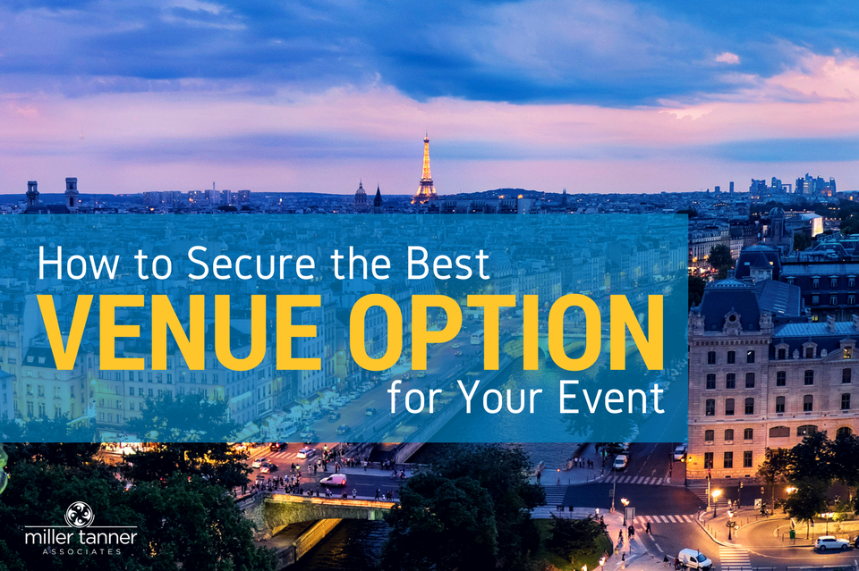 How to Secure the Best Venue for your Meeting or Event