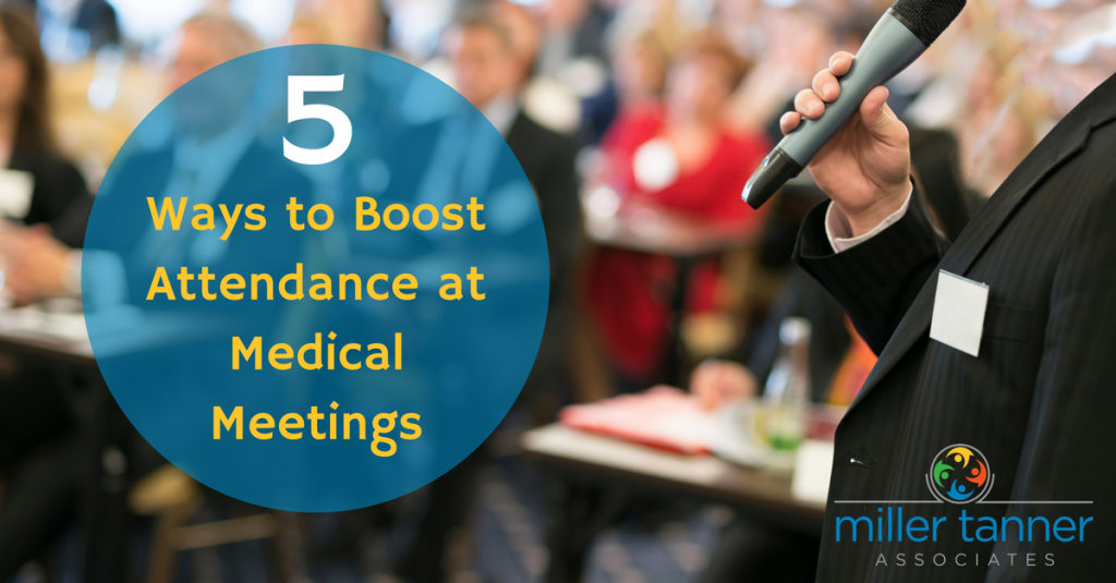 How to Boost Attendance at Medical Meetings