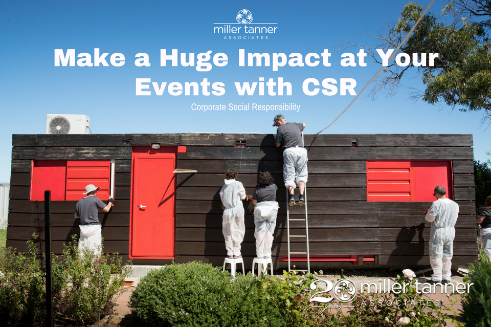 Make an Impact at Your Next Event with Corporate Social Responsibility (CSR)