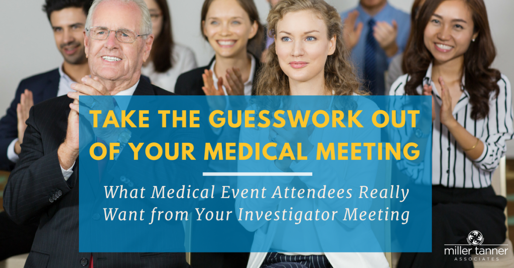 Take the Guesswork Out of Your Medical Meeting