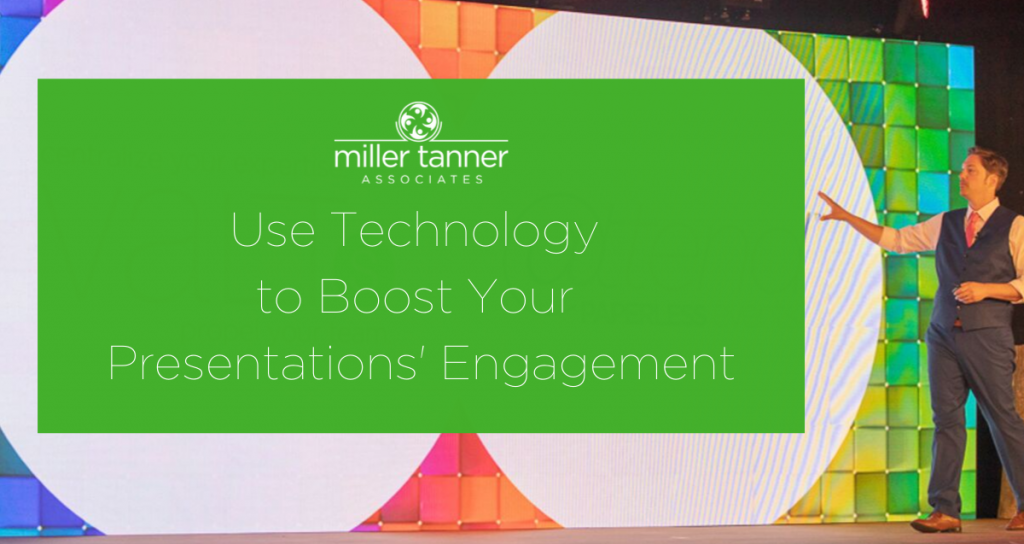Use Technology to Boost Engagement During Presentations