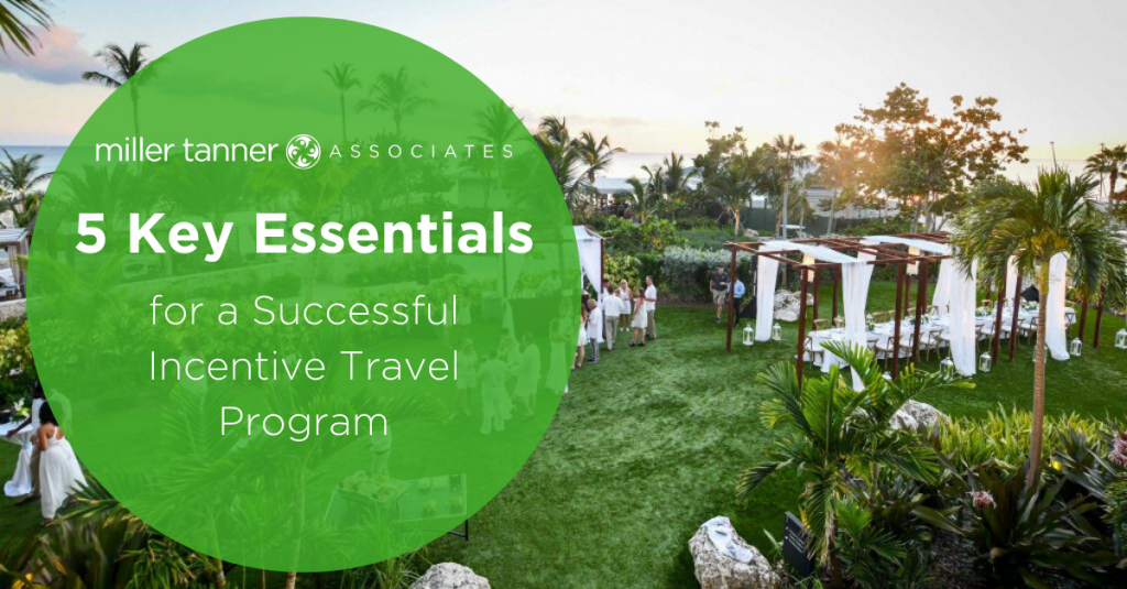 5 Key Essentials for a Successful Incentive Travel